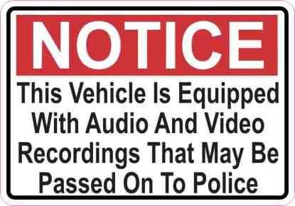 Notice Audio And Video Recordings May Be Passed On To Police Magnet