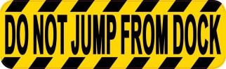 Do Not Jump From Dock Sticker