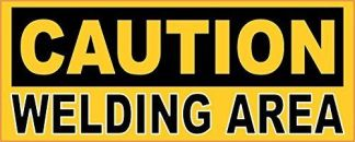 Caution Welding Area Magnet