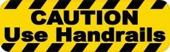 Caution Use Handrails Magnet