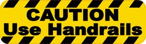 Caution Use Handrails Magnet