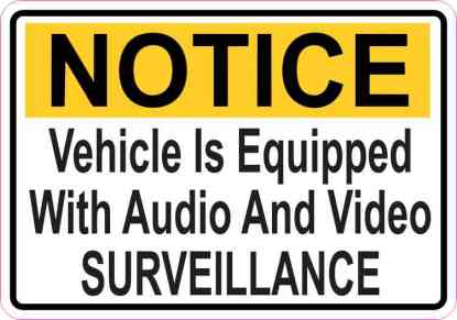 Notice Vehicle Is Equipped With Audio And Video Surveillance Magnet