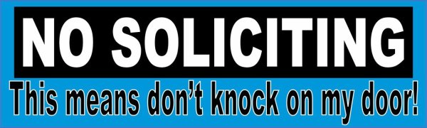 Don't Knock On My Door No Soliciting Sticker
