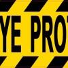 Wear Eye Protection Sticker