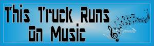 This Truck Runs on Music Bumper Sticker