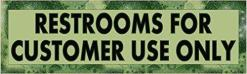 Green and Black Restrooms for Customer Use Only Sticker