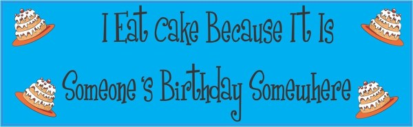 It Is Someone's Birthday Somewhere Magnet