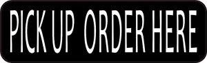Pick Up Order Here Sticker