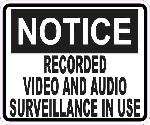 Notice Video and Audio Surveillance Magnet