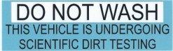 Do Not Wash This Vehicle Bumper Sticker