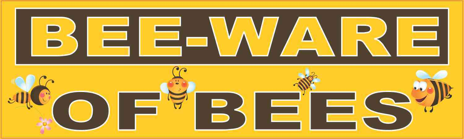 Cute Bee-Ware of Bees Magnet