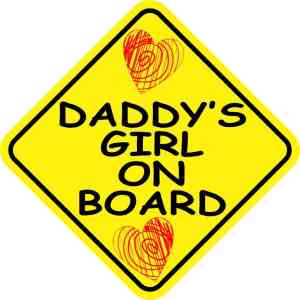 Daddy's Girl On Board Sticker