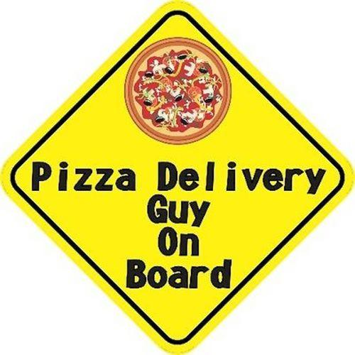 Pizza Delivery Guy On Board Magnet