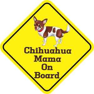 Chihuahua Mama On Board Magnet
