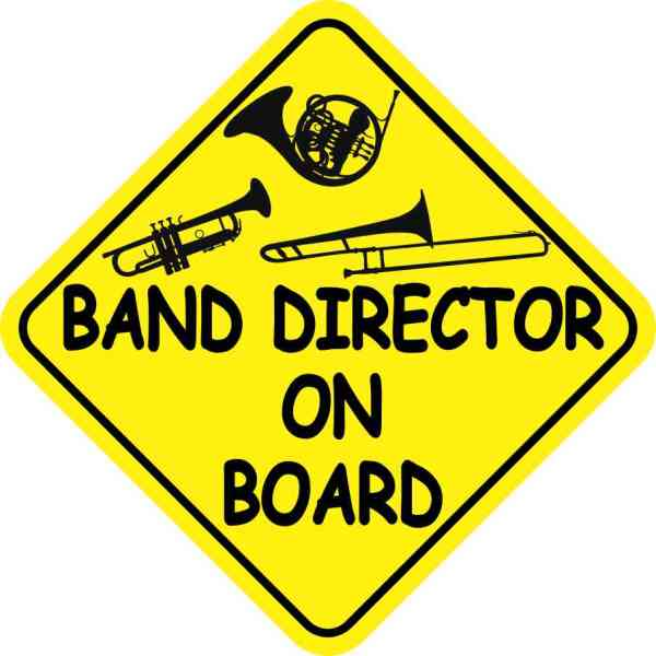 Band Director On Board Sticker