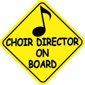 Choir Director On Board Sticker