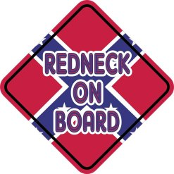 Redneck On Board Sticker