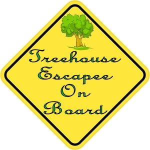 Treehouse Escapee On Board Magnet