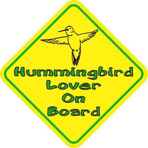 Hummingbird Lover On Board Sticker