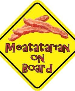 Meatatarian On Board Magnet