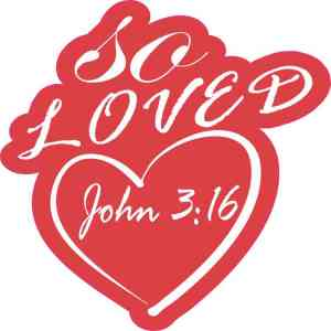 So Loved John 3:16 Sticker