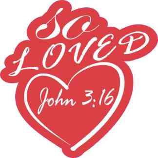 So Loved John 3:16 Sticker