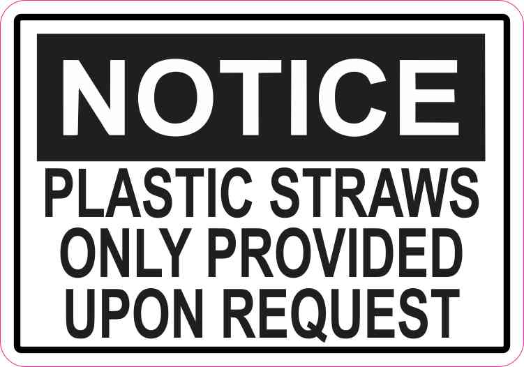 Plastic Straws Only Provided Upon Request Sticker