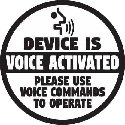 Device Is Voice Activated Sticker
