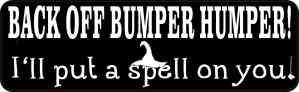 Bumper Humper I'll Put a Spell on You Sticker