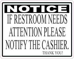 If Restroom Needs Attention Magnet