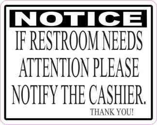 If Restroom Needs Attention Magnet