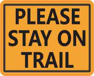 Please Stay on Trail Magnet
