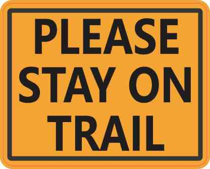 Please Stay on Trail Sticker