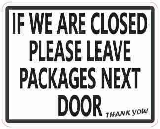 Leave Packages Next Door Sticker