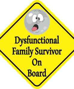 Dysfunctional Family Survivor On Board Magnet