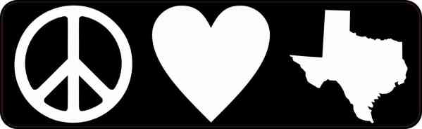 Peace Love Texas Bumper Sticker