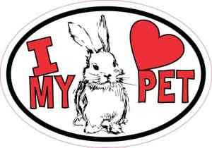 Rabbit Oval I Love My Pet Sticker