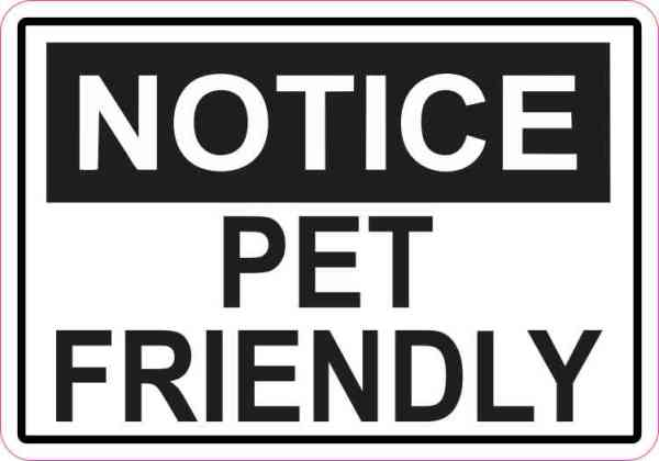 Notice Pet Friendly Sticker