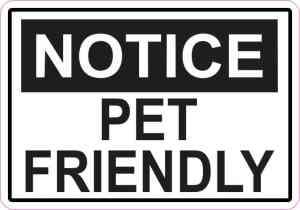 Notice Pet Friendly Magnet