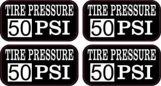 Tire Pressure 50 PSI Stickers