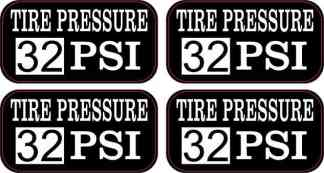 Tire Pressure 32 PSI Stickers