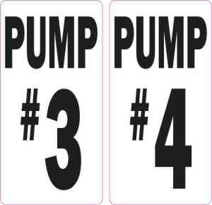 Pump #3 and Pump #4 Stickers