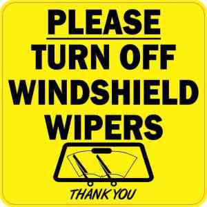 Please Turn Off Windshield Wipers Sticker