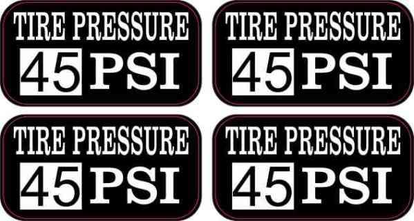 Tire Pressure 45 PSI Stickers