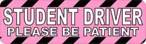 Pink Please Be Patient Student Driver Bumper Sticker
