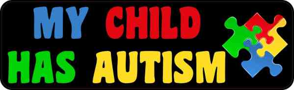 My Child Has Autism Bumper Sticker