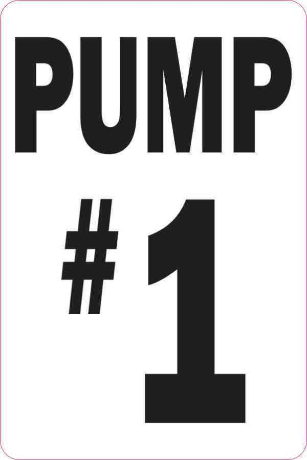 Pump #1 Sticker