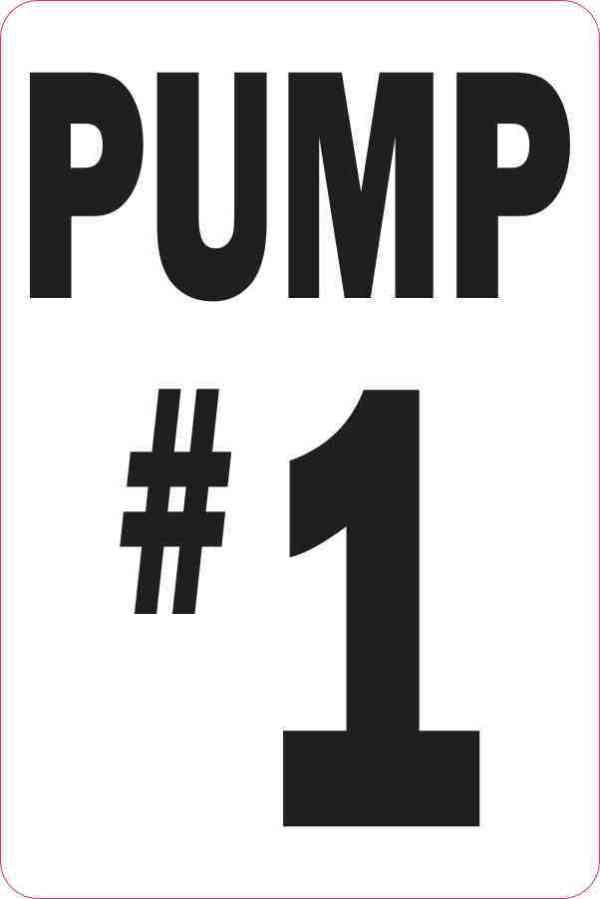 Pump #1 Sticker