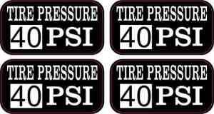 Tire Pressure 40 PSI Stickers