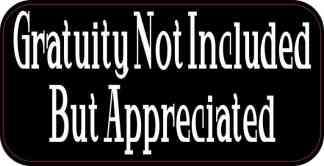 Gratuity Not Included Sticker